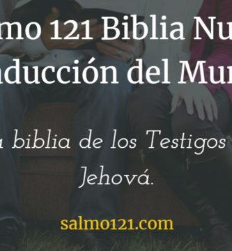 salmo 121 testigos de jehova